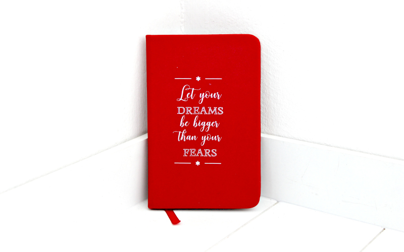 Notebook - Let your dreams be bigger than your fears