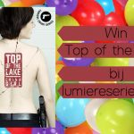 Win Top of the Lake lumiereseries.com