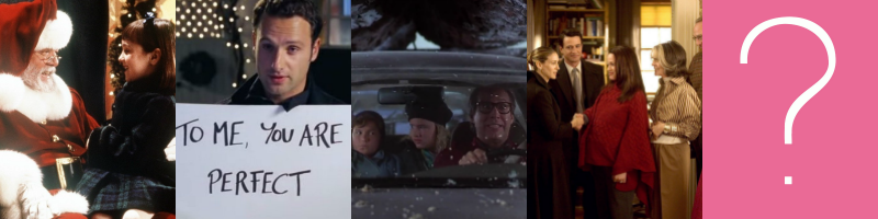 34th Street - Love Actually - Christmas Vacation - The Family Stone