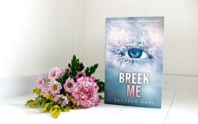 Boekrecensie   Breek me – Tahereh Mafi