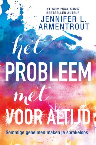 Boekrecensie   Het probleem met voor altijd – Jennifer L. Armentrout