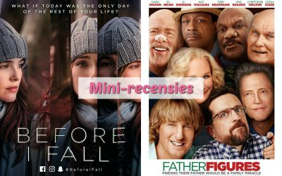 Mini-recensies #7 | Before I Fall & Father Figures
