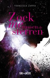 Boekrecensie | Zoek me tussen de sterren – Francesca Zappia